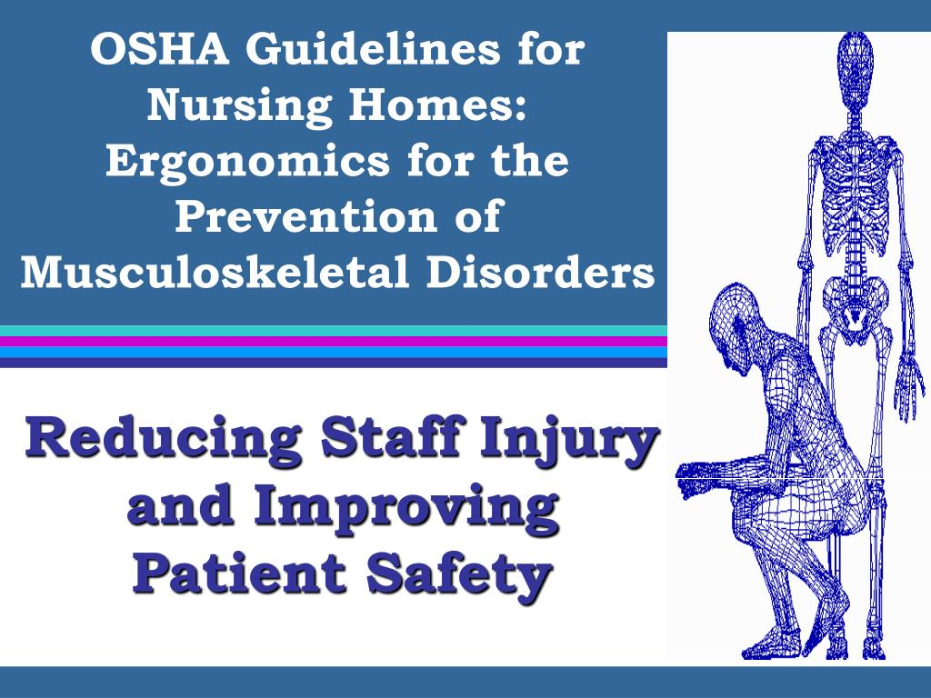 OSHA Guidelines for Nursing Homes: Ergonomics for the Prevention of Musculoskeletal Disorders