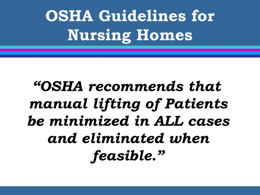 OSHA Guidelines for  Nursing Homes