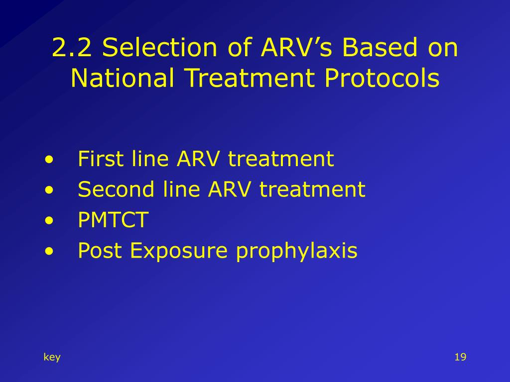 2.2 Selection of ARV's Based on  National Treatment Protocols
