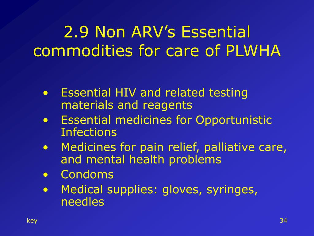 2.9 Non ARV's Essential commodities for care of PLWHA