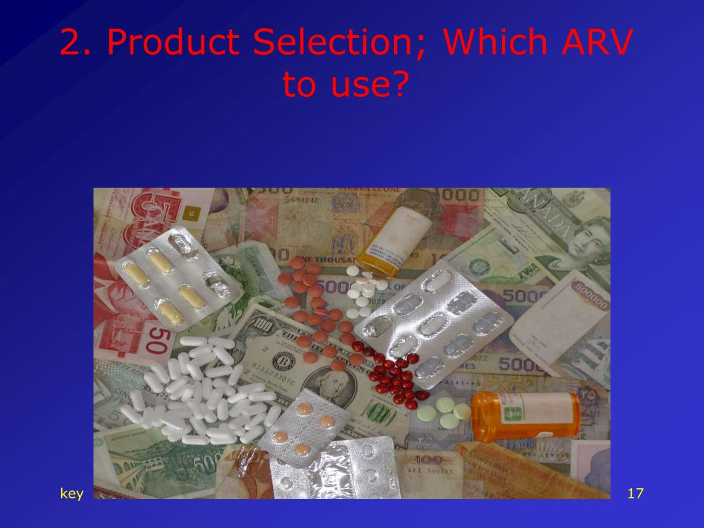 2. Product Selection; Which ARV to use?