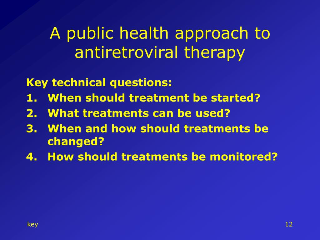 A public health approach to antiretroviral therapy