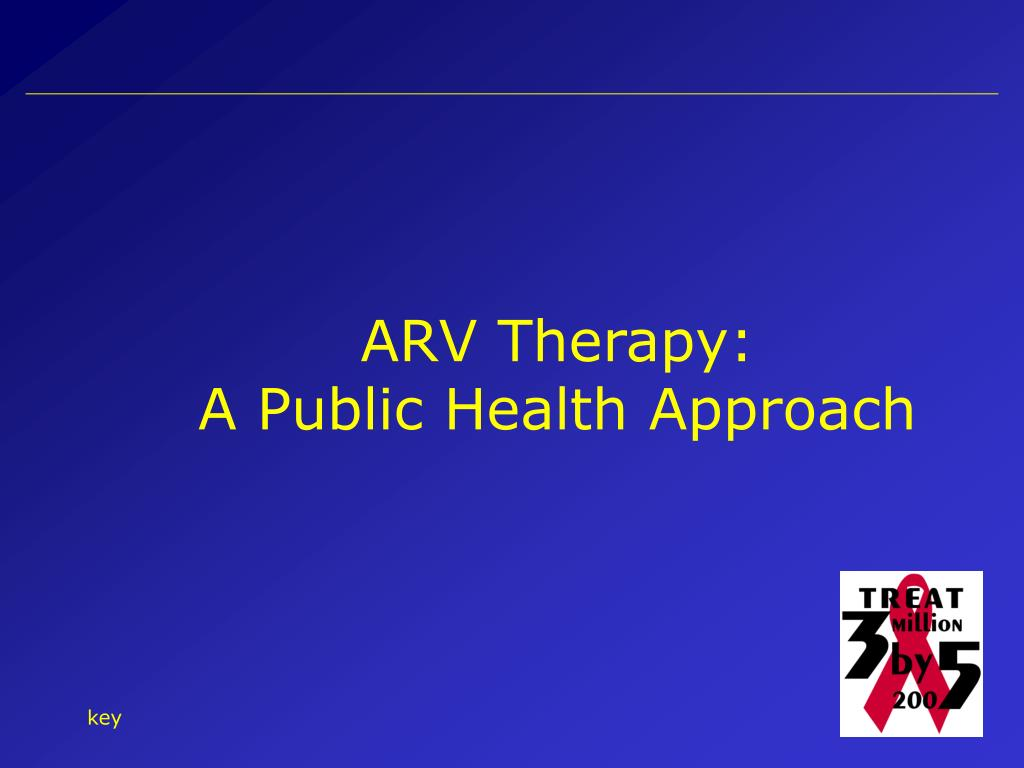 ARV Therapy: