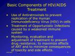basic components of hiv aids treatment