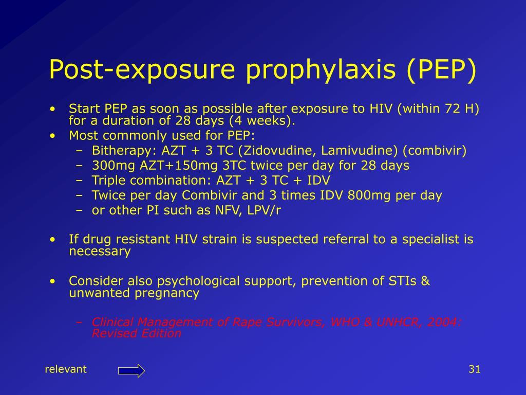 Post-exposure prophylaxis (PEP)
