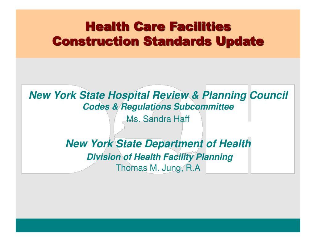 Health Care Facilities