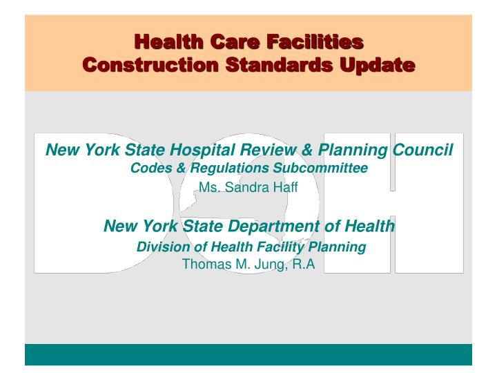 Health care facilities construction standards update l.jpg