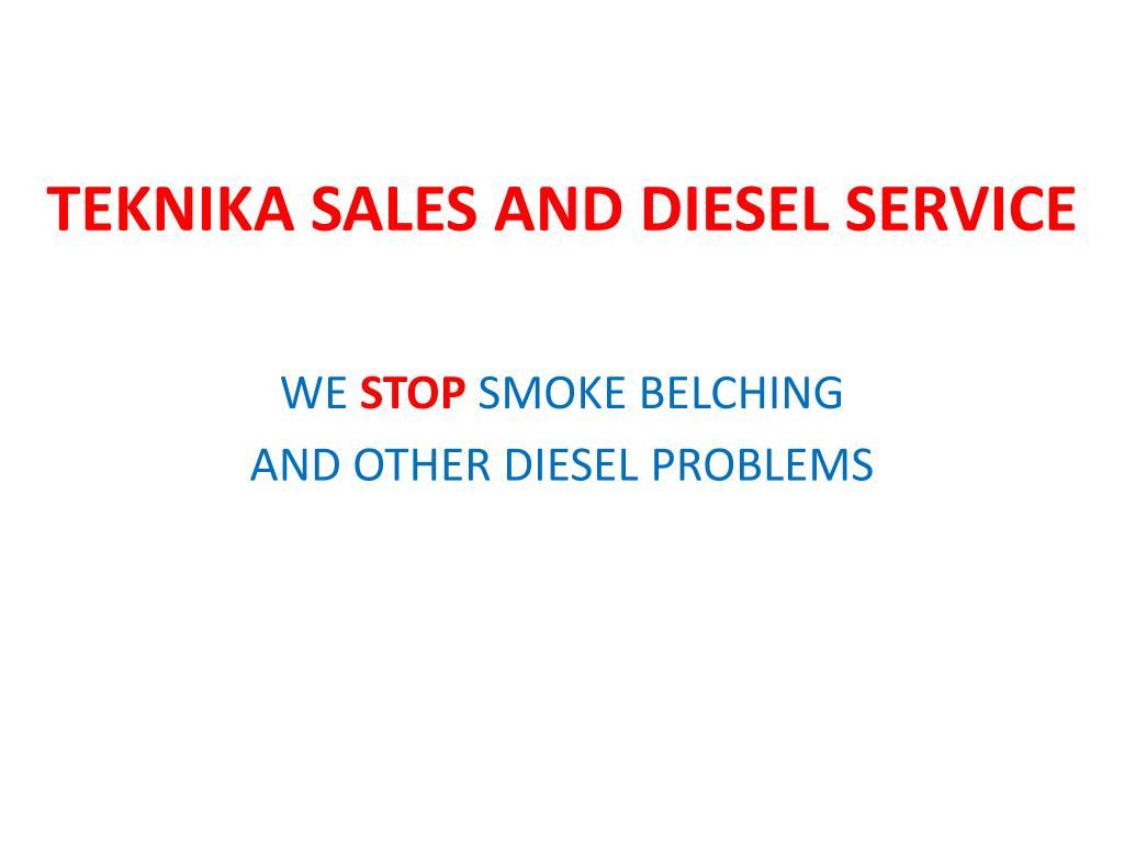 TEKNIKA SALES AND DIESEL SERVICE