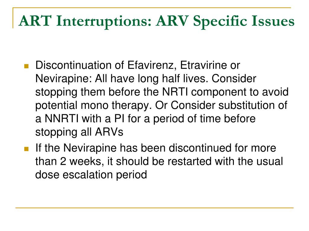 ART Interruptions: ARV Specific Issues