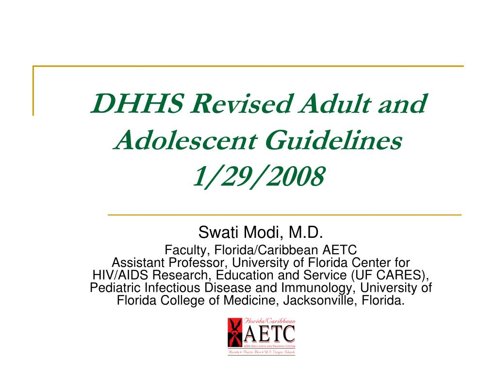 DHHS Revised Adult and Adolescent Guidelines 1/29/2008