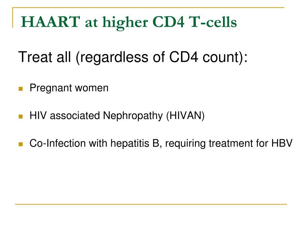 HAART at higher CD4 T-cells