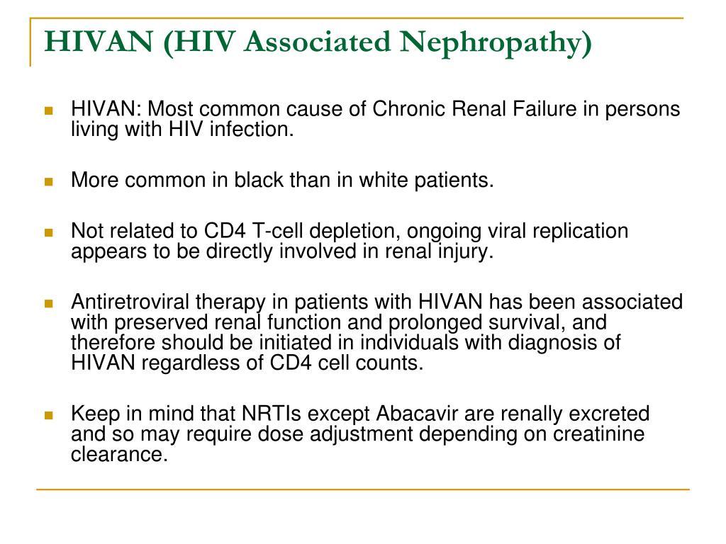 HIVAN (HIV Associated Nephropathy)
