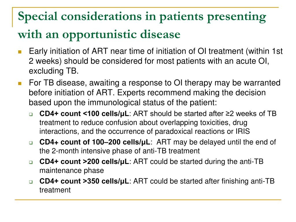 Special considerations in patients presenting with an opportunistic disease