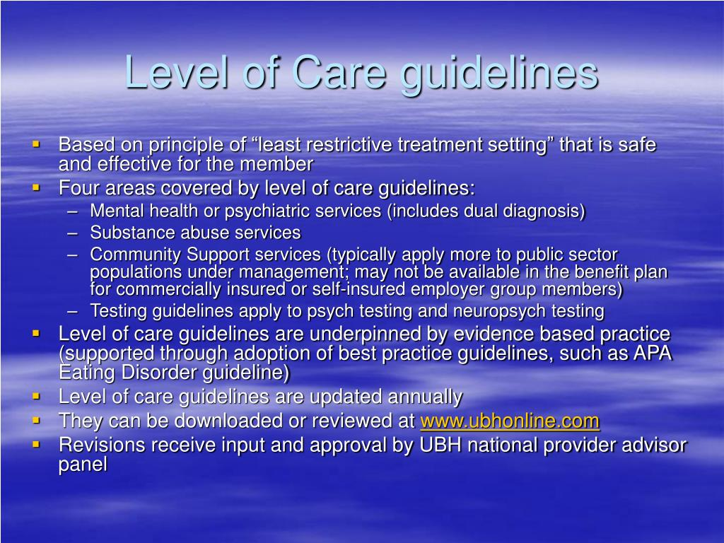 Level of Care guidelines