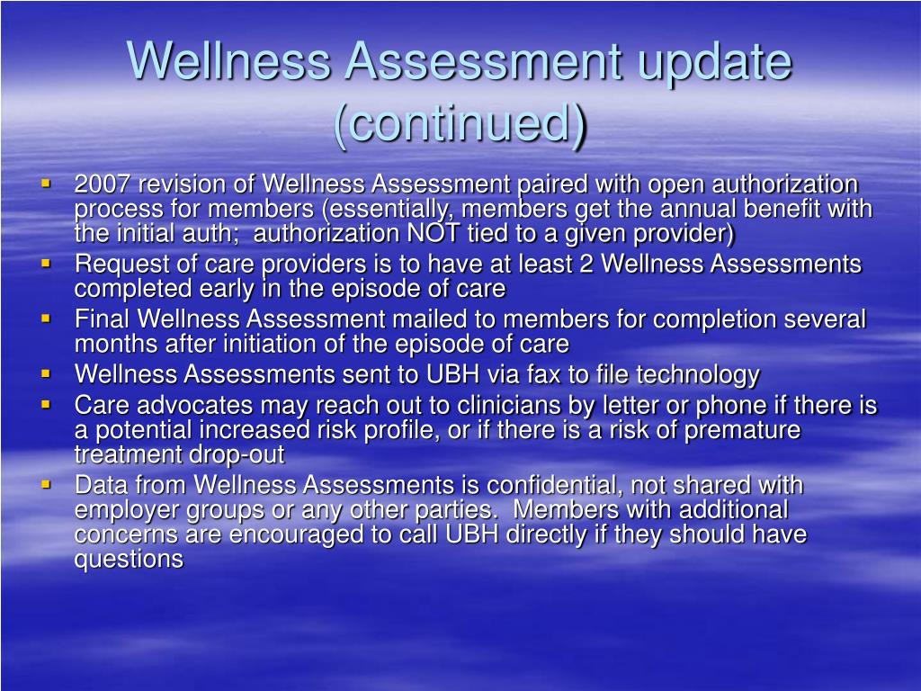 Wellness Assessment update (continued)