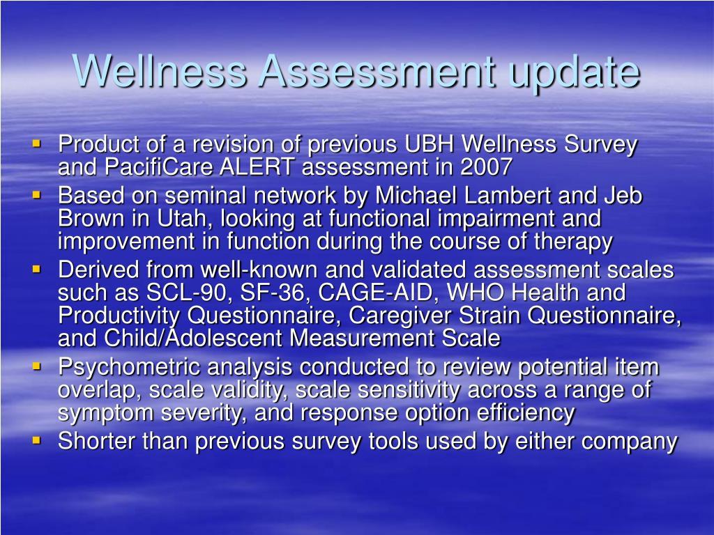Wellness Assessment update