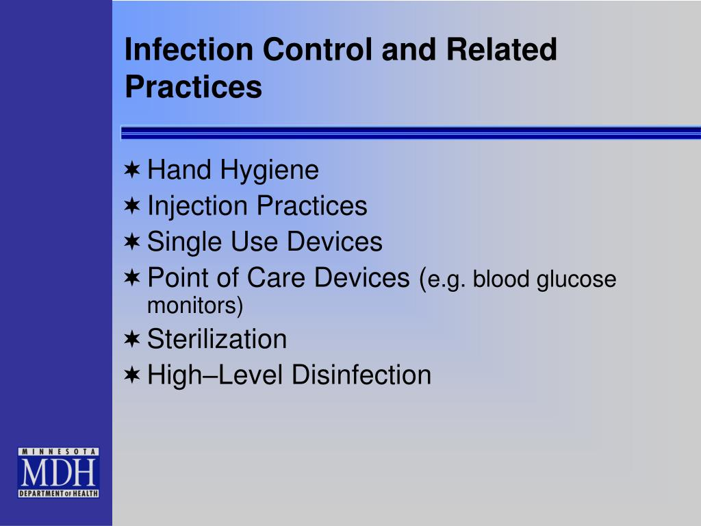 Infection Control and Related Practices