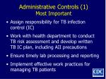 administrative controls 1 most important