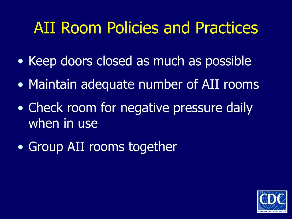 AII Room Policies and Practices
