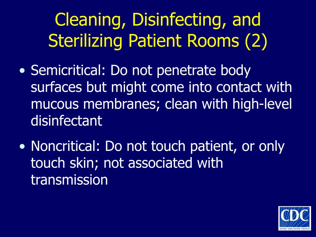 Cleaning, Disinfecting, and Sterilizing Patient Rooms (2)