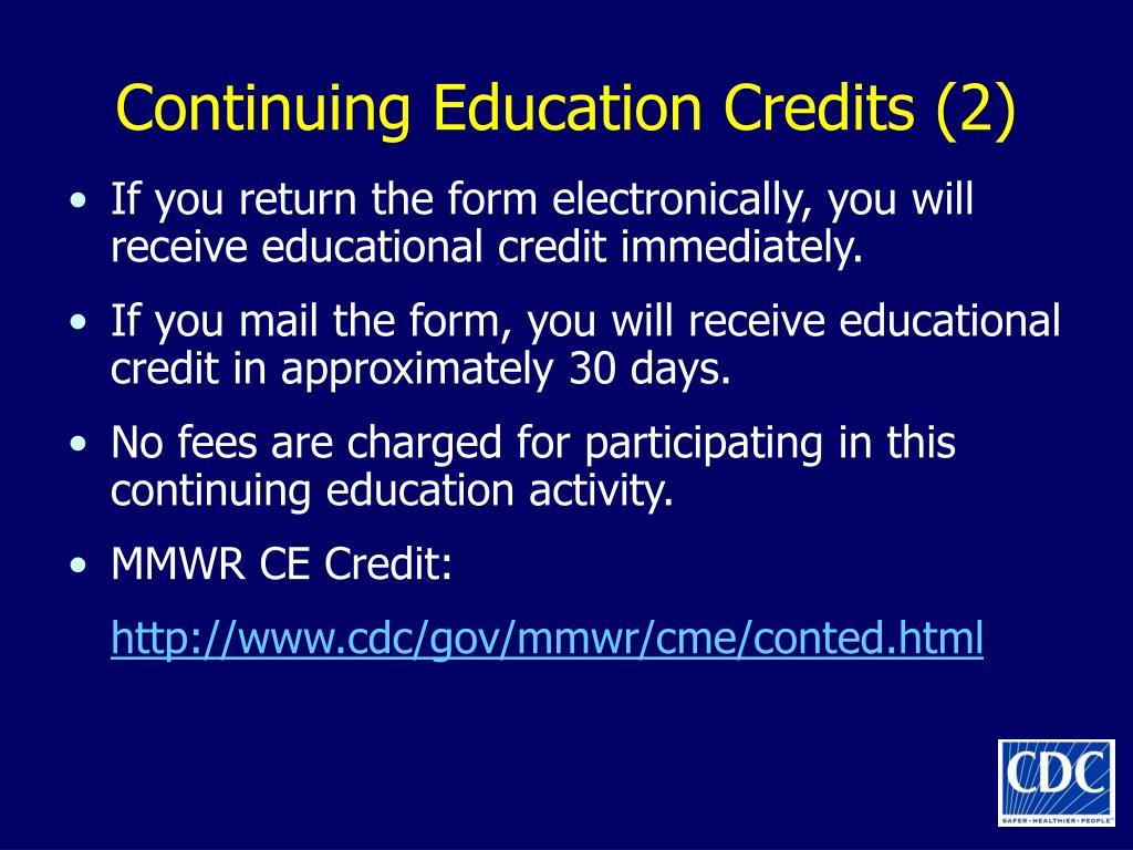 Continuing Education Credits (2)