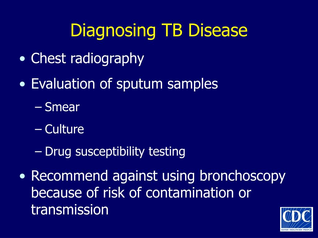 Diagnosing TB Disease