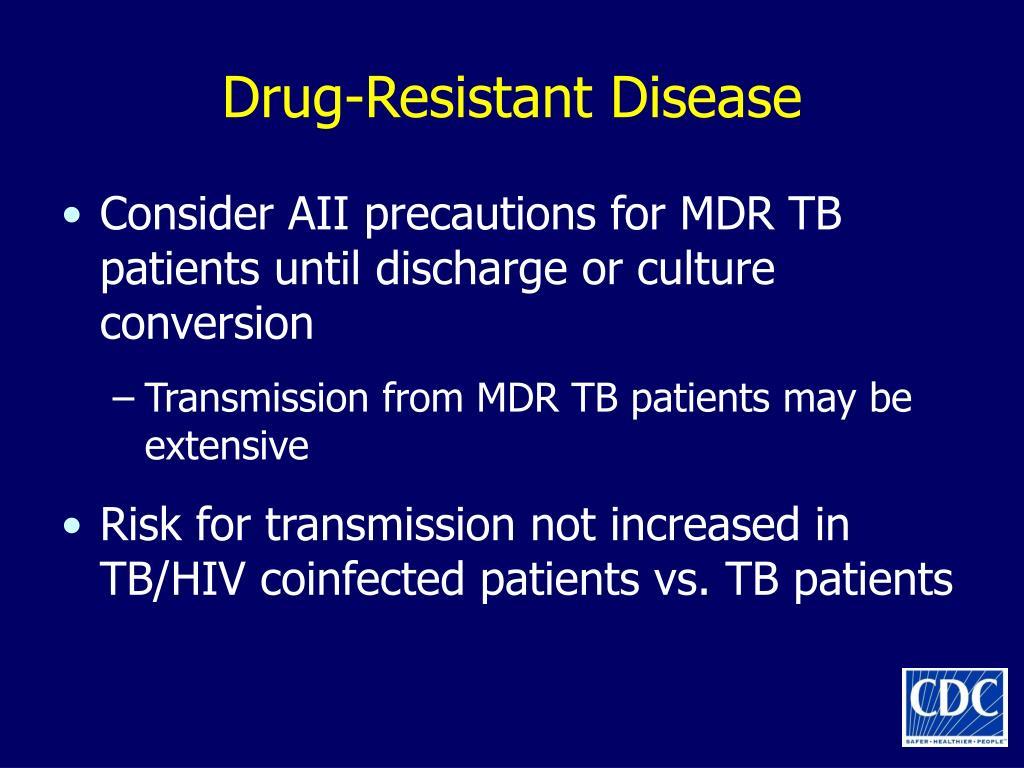 Drug-Resistant Disease
