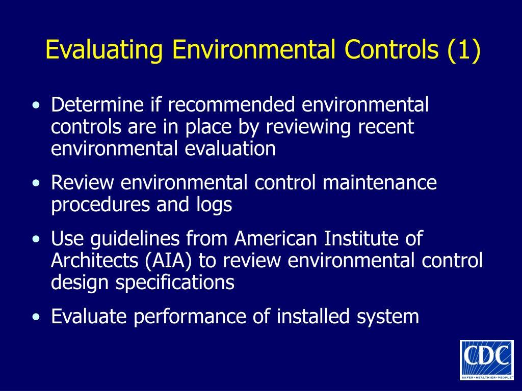 Evaluating Environmental Controls (1)