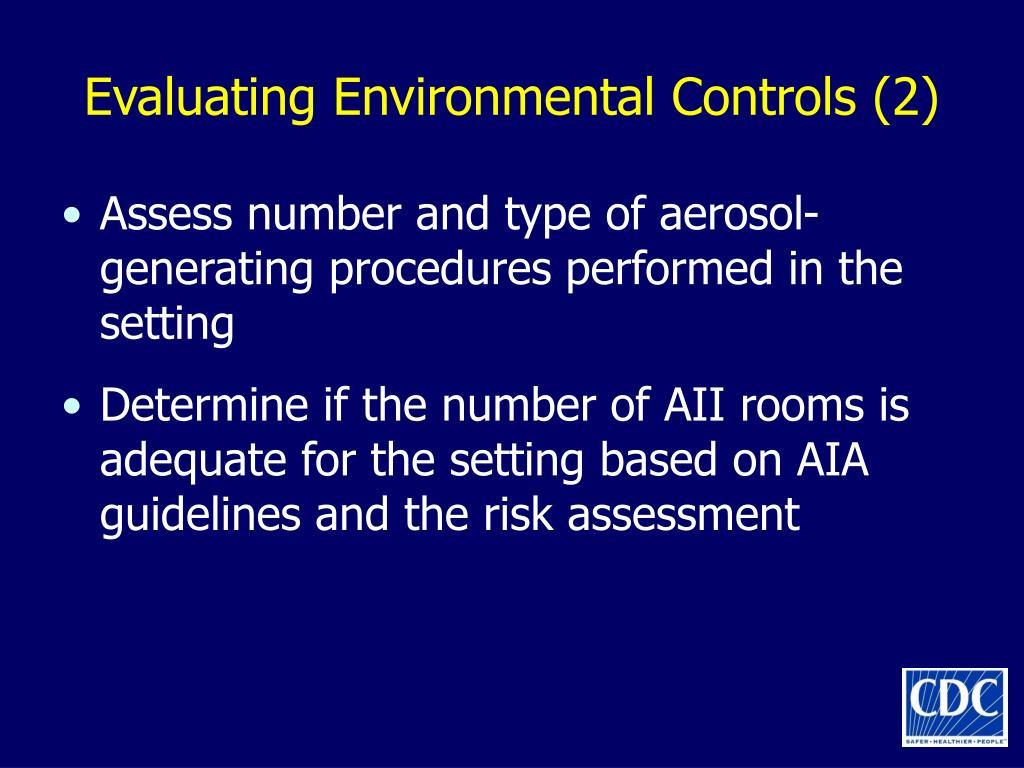 Evaluating Environmental Controls (2)