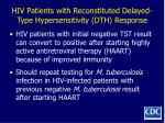 hiv patients with reconstituted delayed type hypersensitivity dth response