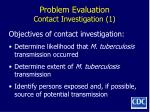 problem evaluation contact investigation 1