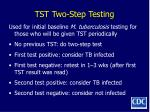 tst two step testing