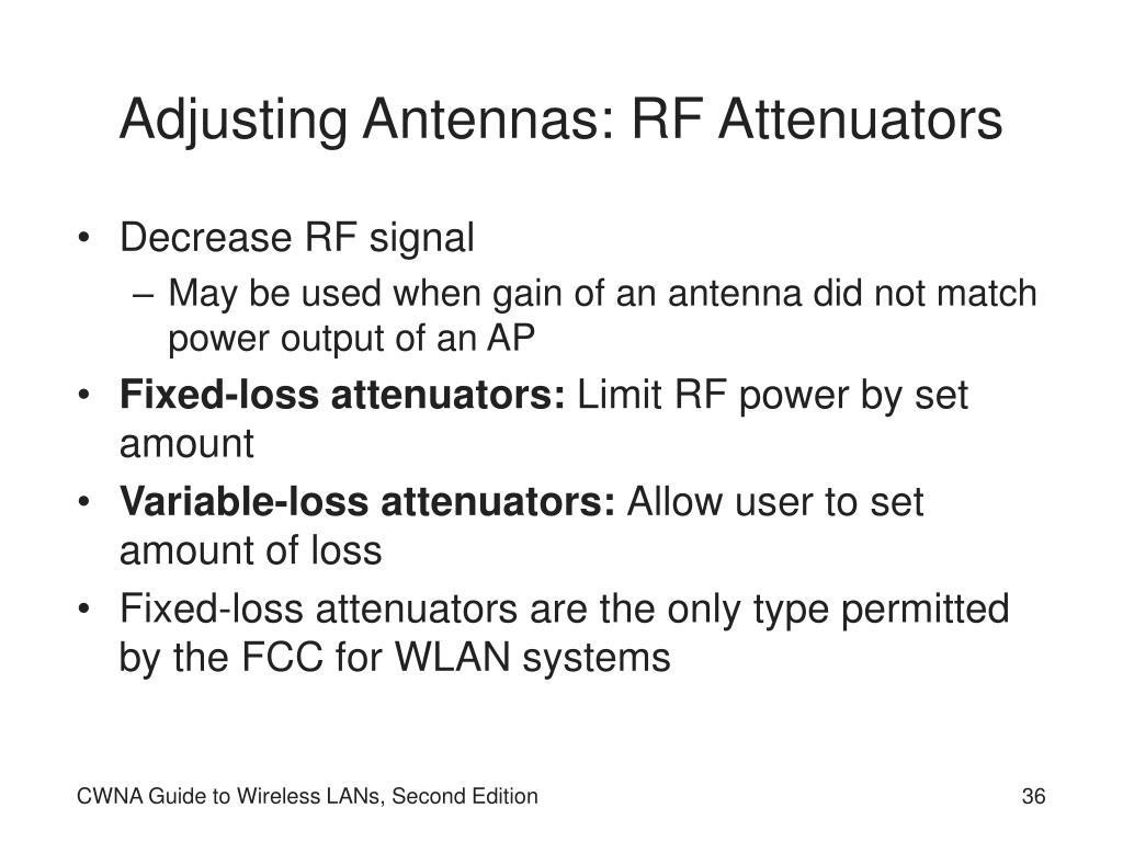 Adjusting Antennas: RF Attenuators