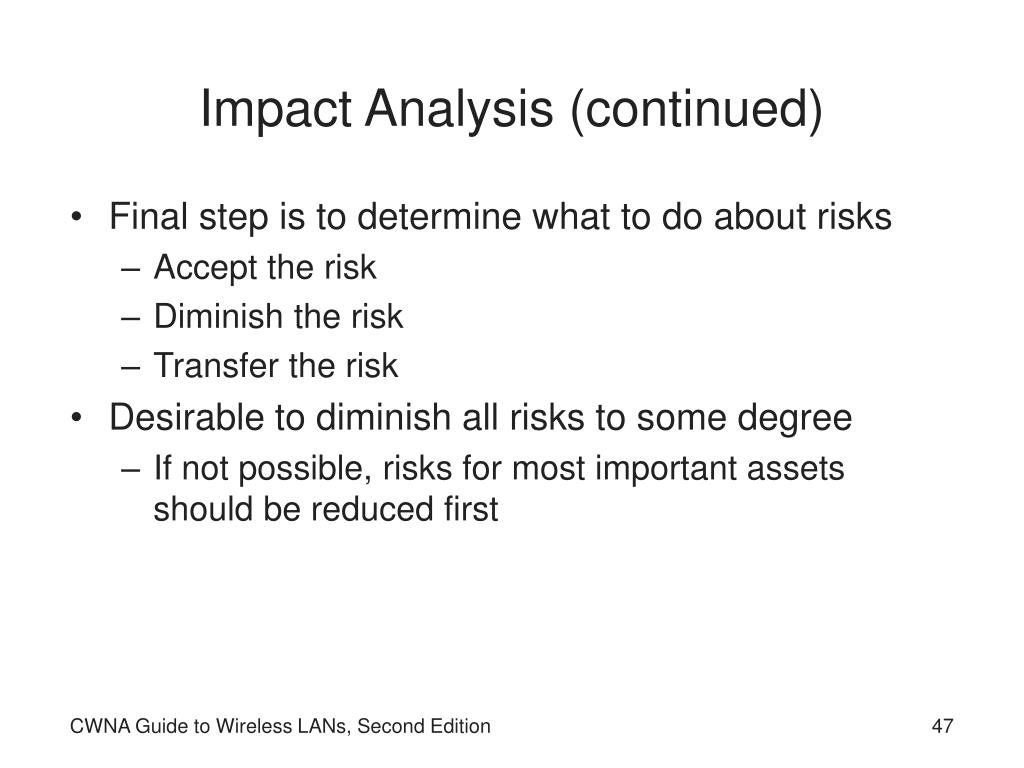Impact Analysis (continued)