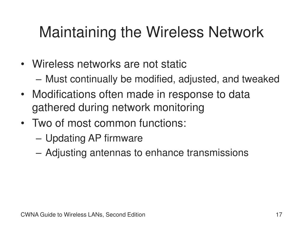 Maintaining the Wireless Network