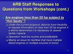 arb staff responses to questions from workshops cont26