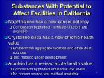 substances with potential to affect facilities in california