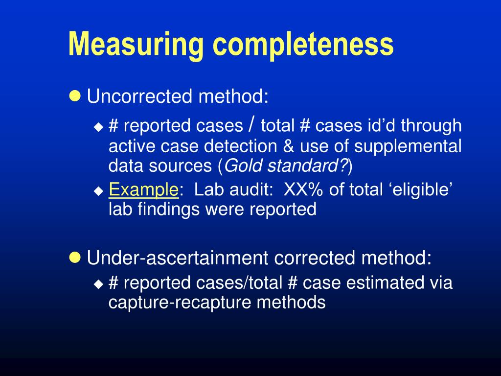Measuring completeness