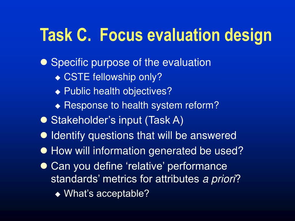 Task C.  Focus evaluation design