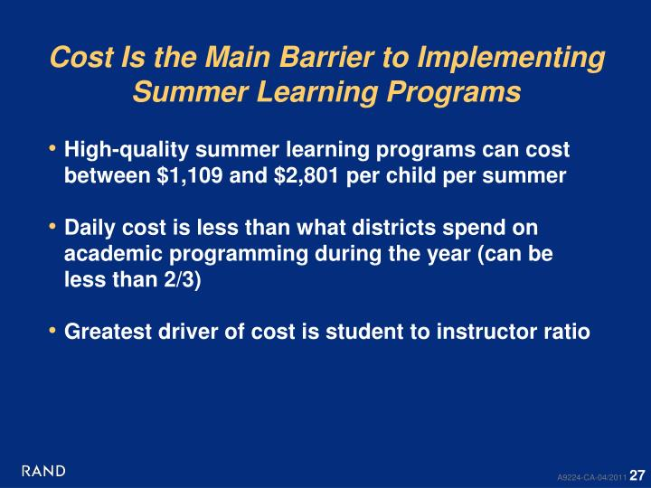 Cost Is the Main Barrier to Implementing Summer Learning Programs