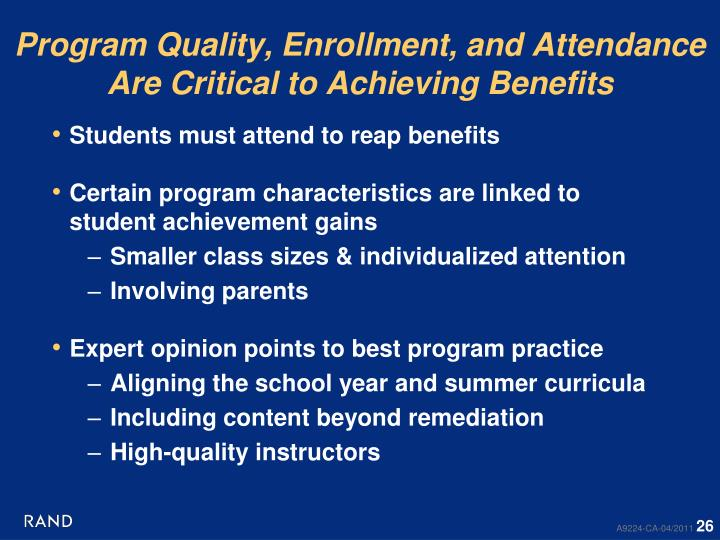 Program Quality, Enrollment, and Attendance Are Critical to Achieving Benefits