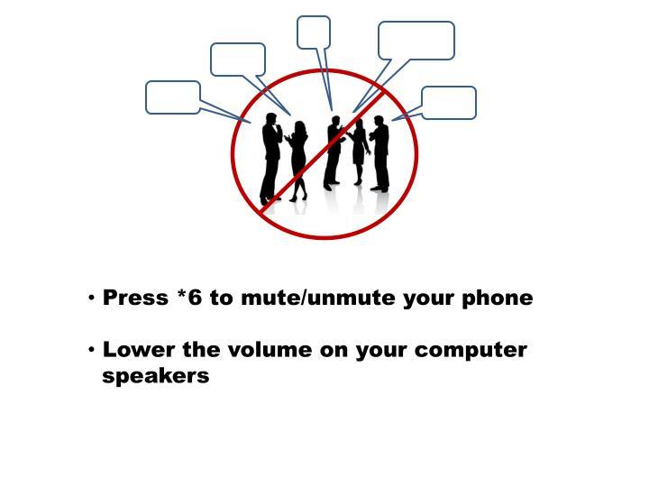 Press *6 to mute/