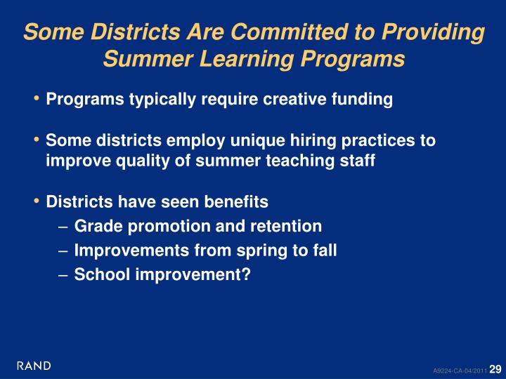 Some Districts Are Committed to Providing Summer Learning Programs