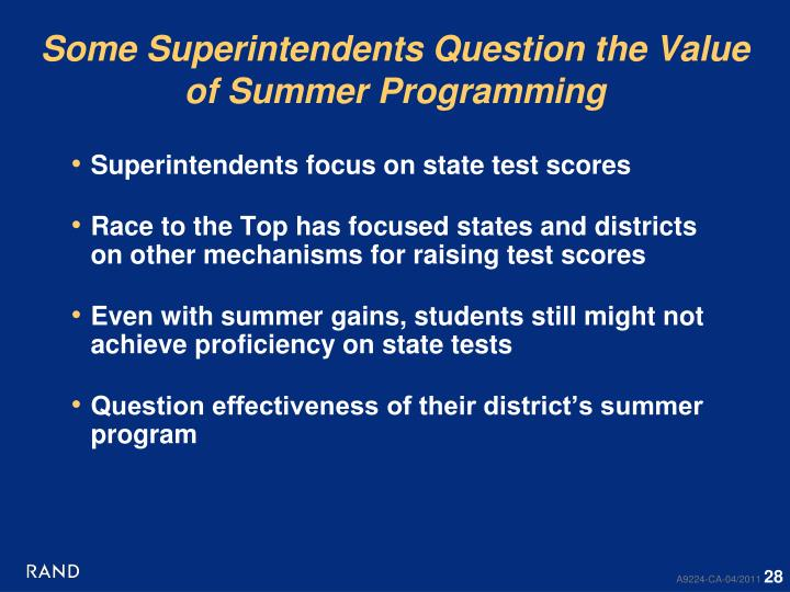 Some Superintendents Question the Value