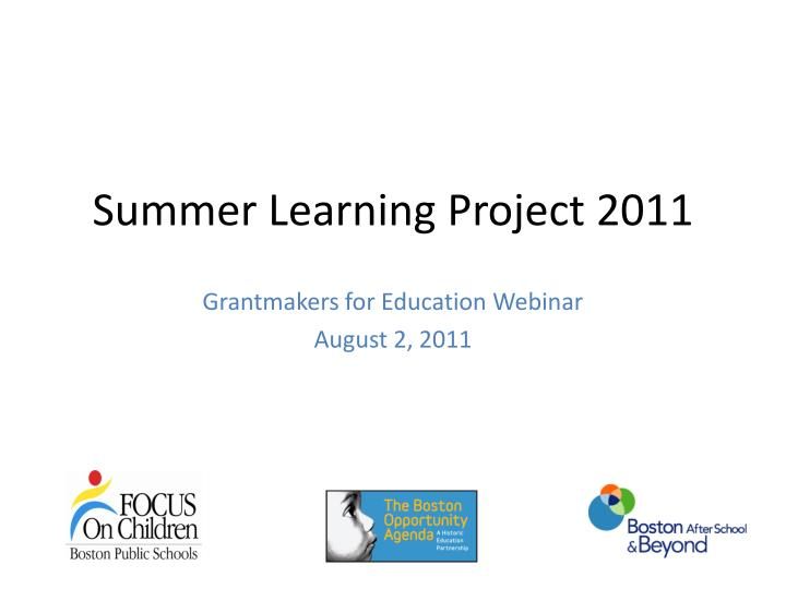 Summer Learning Project 2011