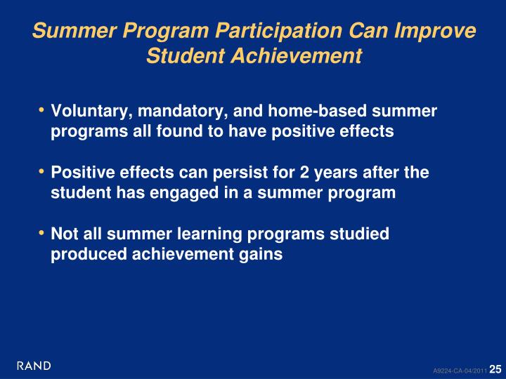 Summer Program Participation Can Improve Student Achievement