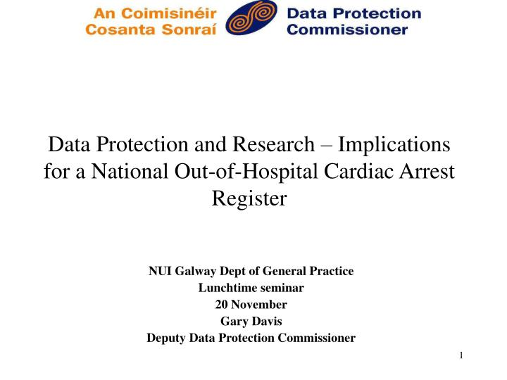 Data protection and research implications for a national out of hospital cardiac arrest register