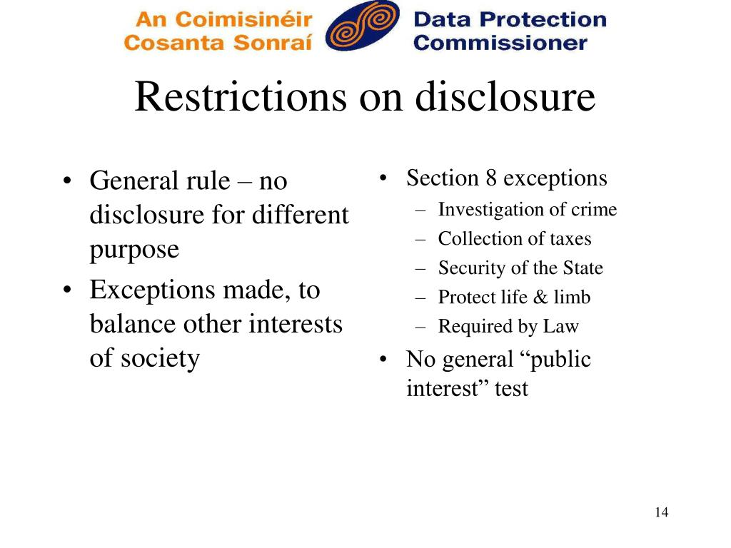 General rule – no disclosure for different purpose