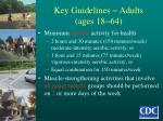 key guidelines adults ages 18 64