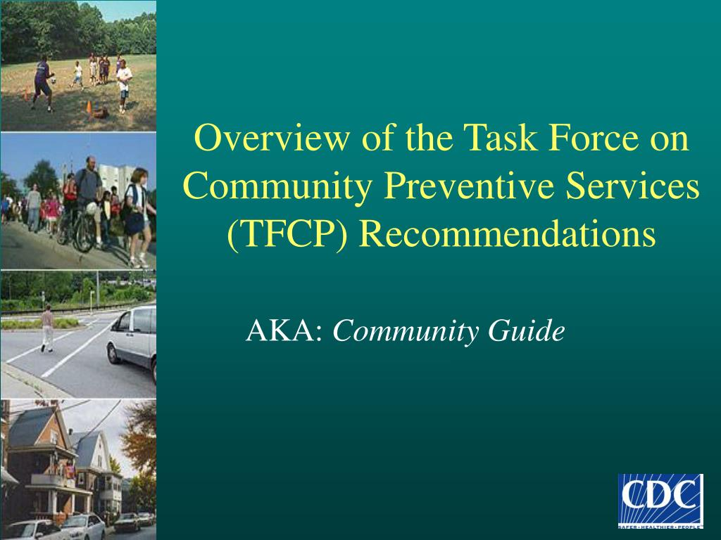 Overview of the Task Force on Community Preventive Services (TFCP) Recommendations